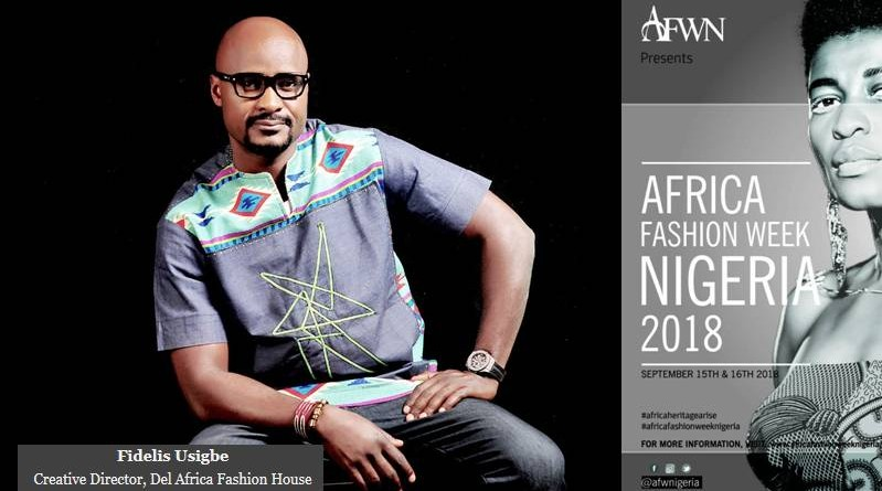 FIDELIS USIGBE AFWN2018 Designer Spotlight : Del Africa Fashion House