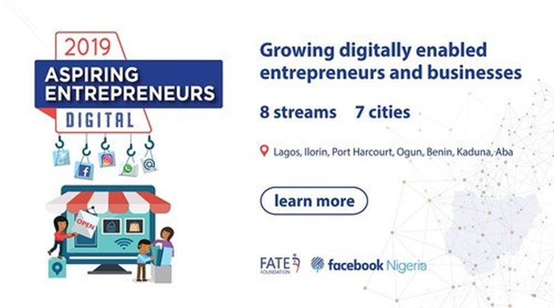Facebook Nigeria/FATE Foundation 2019 Aspiring Entrepreneurs Digital Programme for young Nigerian Entrepreneurs
