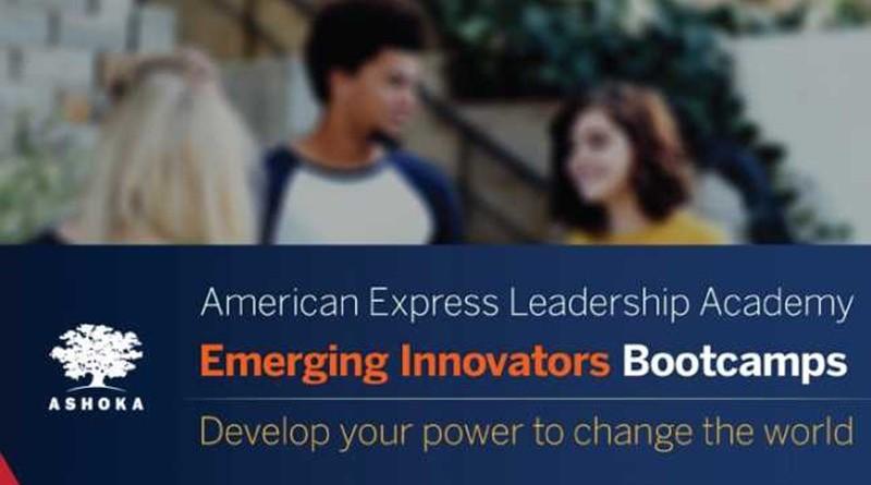 Ashoka American Express Leadership Academy Emerging Innovators Bootcamps 2019 for Social Entrepreneurs
