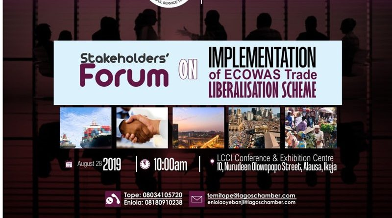 Stakeholders' Forum on Implementation of ECOWAS Trade Liberalisation Scheme.
